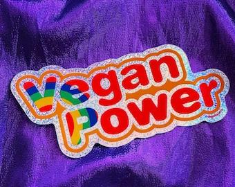VEGAN POWER STICKER - 80s Rainbow Cartoon logo Shimmer Holographic Vinyl Decal - Brite shiny iridescent sparkle stickers Powered By Plants