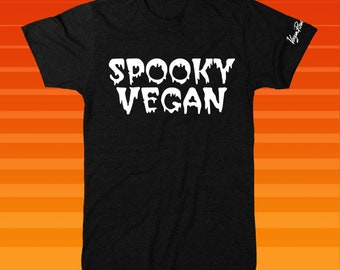 SPOOKY VEGAN T SHIRT - Horror Ghost Blood Drip style tee - Puff style letters - Plant Based Haunted House Creepy Goth Ghoul Spoopy Monster