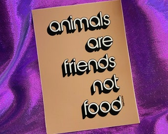 Animals Are Friends Not Food sticker - Vegan 70s style vinyl decals - retro lettering early 80s bumper stickers - plant based - Vegan Power