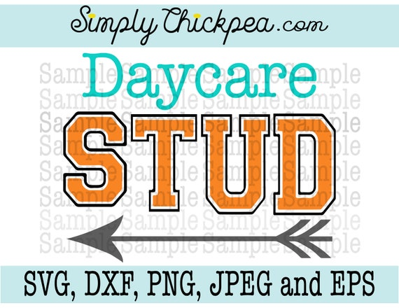Svg Jpeg Dxf Cutting File And Eps Daycare Stud Arrow Etsy