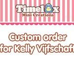 Custom order for Kelly Vijfschaft