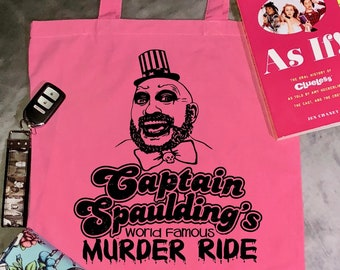 Captain Spaulding's World Famous Murder Ride- reusable grocery bag - horror - House of 1000 Corpses - Devils Rejects - Adult - Tote