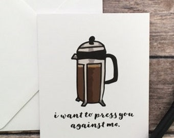 Funny Sexy Valentine's Day French Press Coffee Anniversary Card - card for husband wife girlfriend boyfriend - i love you card -naughty card