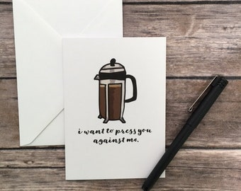 french press card - love card - flirty card - sexy card - coffee card - espresso card - anniversary card - romantic card - valentine's card