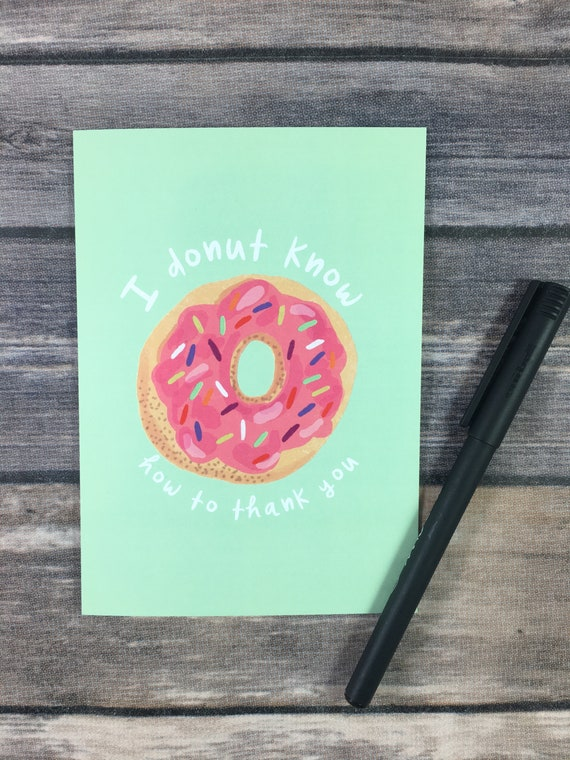 Coworker Thank You Card for Friends Colleague Mom Teacher Dad You Donut Know How Thankful I Am Custom Greeting Card Family