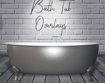 7 Bathtub Overlays, Separate PNG Files, High Resolution, Instant Download.