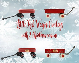 Buy 3 get one free. Little red wagon overlays with 2 christmas versions, Instant Download PNGs.