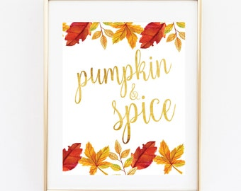 Pumpkin and Sprice Printable, Fall Harvest Printable, Thanksgiving Printable, 8x10 Instant Printable,Happy Holidays, Be Thankful print