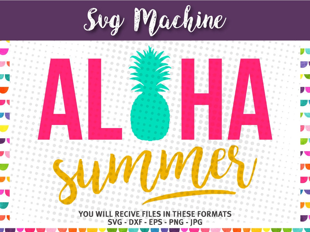 Aloha Summer With Pineapple Svg Hawaii Svg Summer Svg Etsy