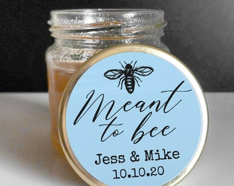 Meant to bee sticker labels for jars, Custom gift sticker, Custom sticker wedding favor, Meant to bee favor personalised sticker wedding