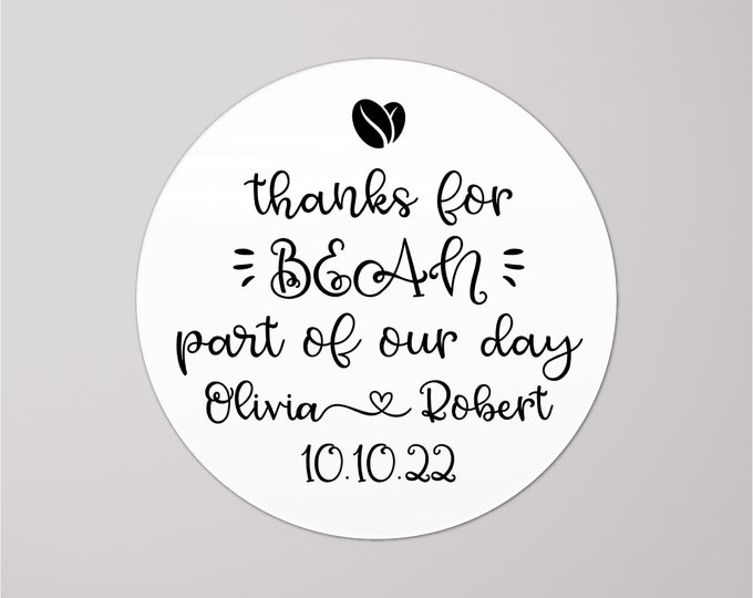 Custom wedding thank you round coffee bean stickers, Welcome back stickers for favors, Thanks for bean here coffee sticker