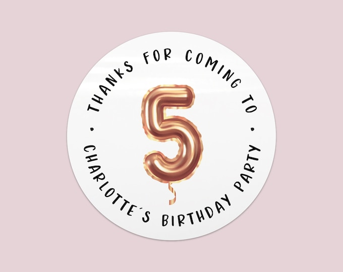 Round stickers rose gold personalised stickers for birthdays, Thank you for coming to our party stickers,  Girls party favors stickers name