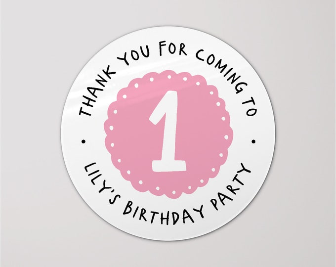 Custom personalized first happy birthday sticker stickers, Thank you for coming to my party stickers, Goodie bag stickers