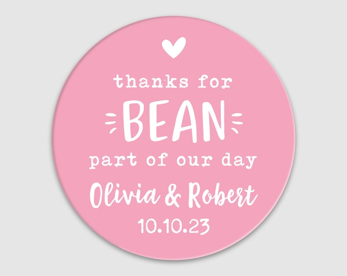 Custom wedding favor thank you round coffee stickers, Wedding sticker sheet, Thanks for bean here stickers