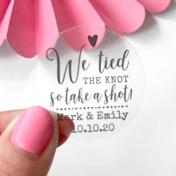 Wedding favours stickers and labels, Transparent personalised stickers, We tied the knot stickers, Wedding take a shot stickers set, Custom