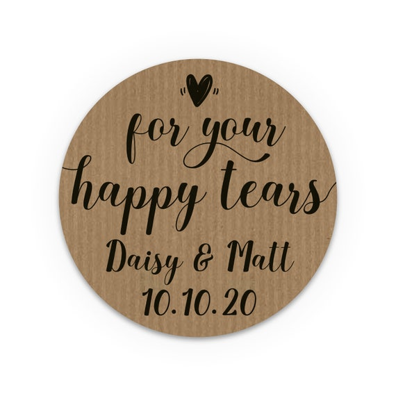 For your happy tears stickers kraft, Happy Tears Labels, Wedding favors for guests, Wedding favours ideas, Custom stickers labels