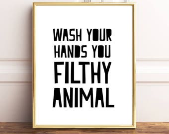 Wash Your Hands Print, Wash Your Hands Sign, Funny Bathroom Art, Wash Your Hands Printable, Bathroom Wall Decor, Bathroom Decor, Funny signs