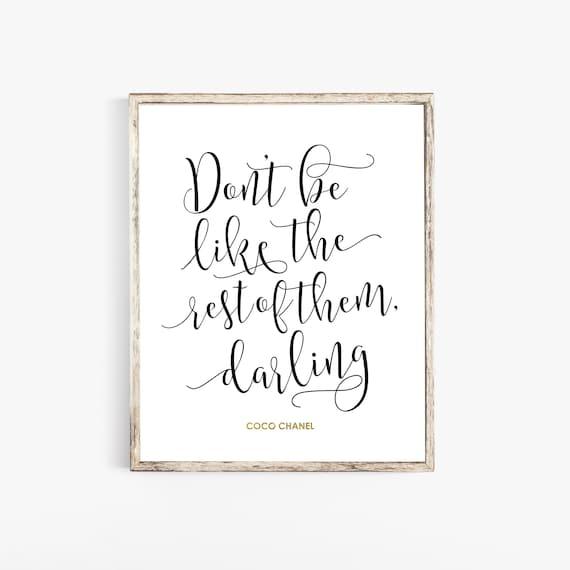 Coco Chanel Dekor Coco Chanel Zitate Dont Sein Wie Der Rest Etsy