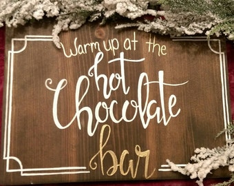 Hot chocolate bar sign, wedding bar sign, hot cocoa sign, wedding decor