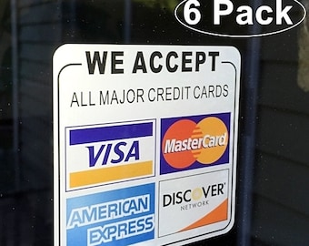 "6 Pack Front Self Adhesive Vinyl 3.5""x3.5"" We ACCEPT CREDIT CARDS Visa, MasterCard, Amex, Discove Sign Sticker Decal"