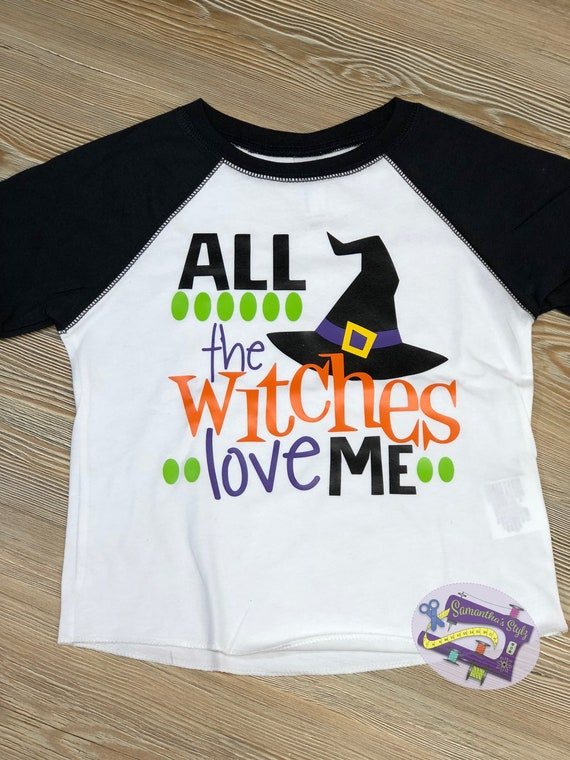 cf4a9c55 All the Witches Love me Halloween Shirt Custom Kids Halloween | Etsy