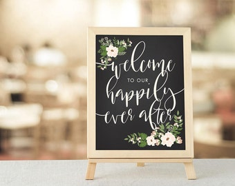 Welcome to our Wedding, Happily Ever After, Floral Wedding Sign, Rustic Wedding, Wedding Decor, Wedding Signage, Chalkboard Sign