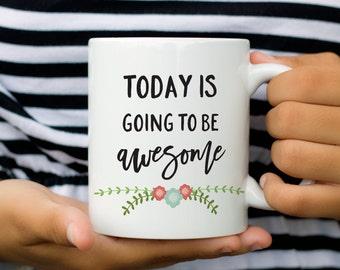 Coffee Mug, Awesome, Wedding Gift, Inspirational Quote, Awesome Mug, Quote Mug, Inspirational Mug, Christmas Gift, Gift for Mom