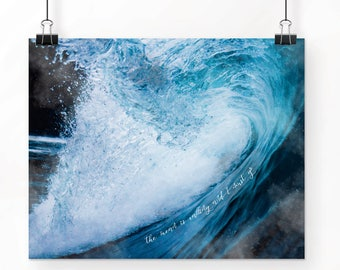 Ocean Art Print, Watercolor, Trending Now, Wall Decor, Wave Print, Inspirational, The Ocean is Calling and I Must Go