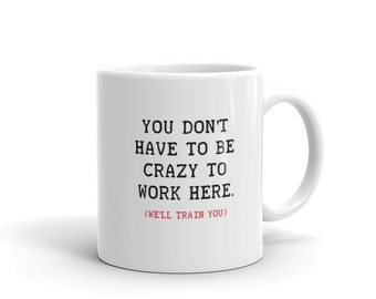 Funny Coworker Gift, Crazy Coworker, Sarcastic Mug, Gag Gift, Funny Coffee Mug, Christmas Gift, Gift for Coworker, Mugs with Quotes, Mugs