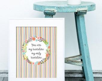 You Are My Sunshine, My Only Sunshine, Digital Art Print, Floral Art Print, Girlfriend Gift, Nursery Decor