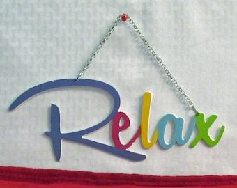 Relax,Home Decor, Metal Art, Motivation, Inspirational, Wall decor