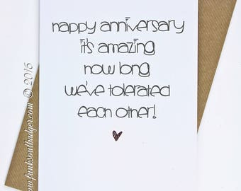 Funny Anniversary Card It's Amazing How Long We've Tolerated Each Other