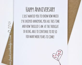 Funny Anniversary Card Annoy you for many more years