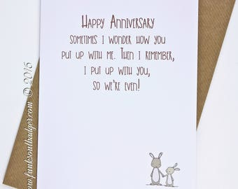Funny Anniversary Card Putting up with You we are even