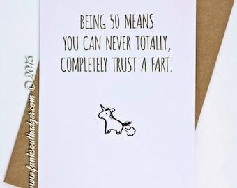 Funny 50th Birthday Card Being 50 Trust a Fart