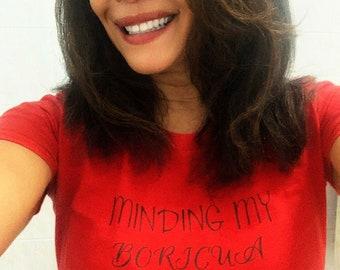 Minding My Boricua Owned Business 100% Cotton Premium SignatureSoft T-Shirt