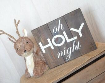Oh Holy Night Sign // Christmas Decor // Holiday Sign // Rustic Christmas Winter Sign // Christian Christmas Sign // Christmas Pallet Sign
