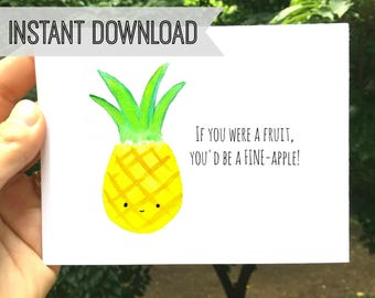 Funny Pineapple Card Printable I Love You Romantic Anniversary Birthday Handmade Greeting Cards Gift For Him Her Instant Download