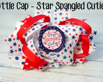 4th of July Hair Clip,  4th of July hair bow, Baby Headband, Photo Prop, Photography Prop / Star Spangled Cutie Bottle Cap Hair Clip