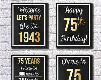 75th Birthday GOLD 1943 Signs, 75th Birthday DIGITAL Posters, Let's Party, Happy 75th Birthday, Cheers to 75 Years, 75 Years Ago