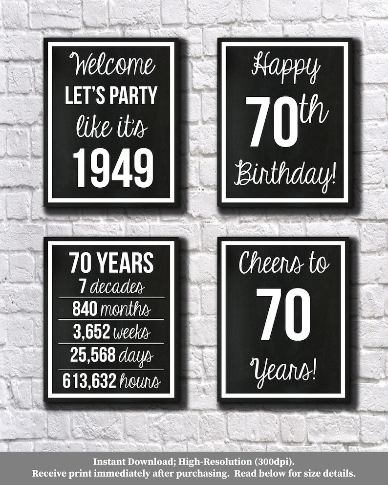 70th birthday black and white 1949 signs 70th birthday digital posters lets party happy 70th birthday cheers to 70 years 70 years ago