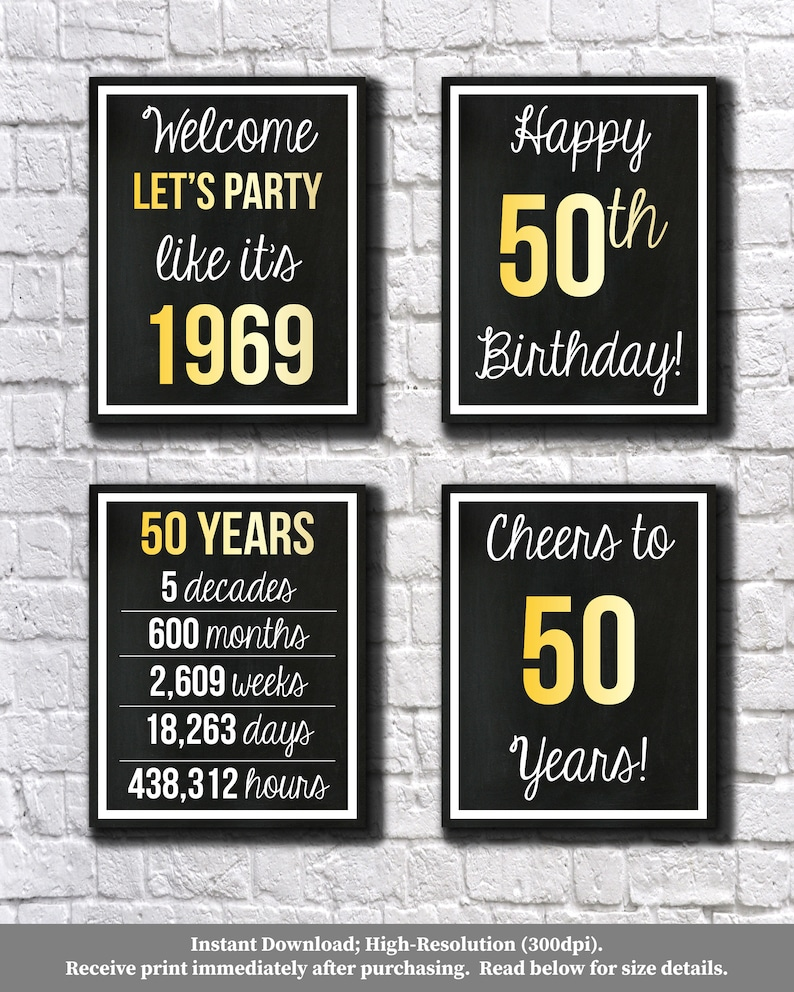 This is a photo of Printable 50th Birthday Signs with regard to 50 birthday