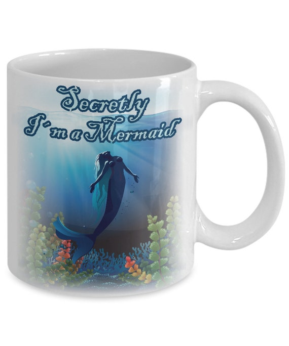 Mermaid Gift Mug Made For Mermaids Funny Secretly I Am A Etsy