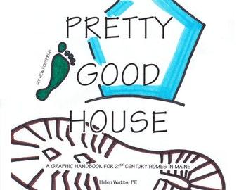 Graphic Handbook of the Pretty Good House