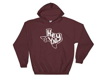 Hey Y'all, Texas Hooded Sweatshirt, Hoodie
