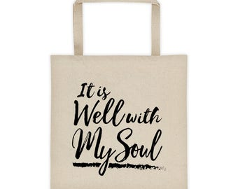 It Is Well With My Soul Tote, It Is Well Bag, Canvas Tote Bag