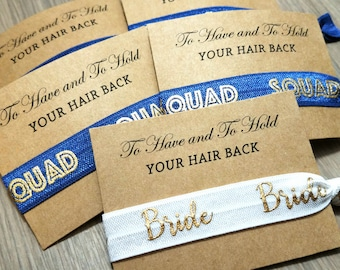 Bachelorette Party Favors | Navy Blue + Gold Bride Squad Hair Tie Favor | To Have & To Hold Your Hair Back Favor | Hair Tie Favor