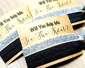 Will You Help Me Tie The Knot Hair Tie Favors | Bridal SHower Favors | Bridesmaid Proposal | Bridesmaid Gift | Bachelorette Party Favor