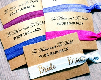 To Have & To Hold Your Hair Back Hair Tie Favors | Bridal Favor Set | Bridal Shower Set | Bridesmaid Hair Ties | Bridesmaid Gift