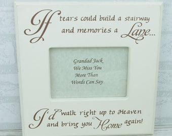 Photo Frame Personalised if Tears Could Build A Stairway Shabby Chic Tribute Large F0657E/P